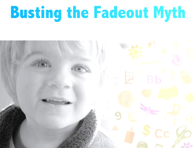 Busting the fadeout myth