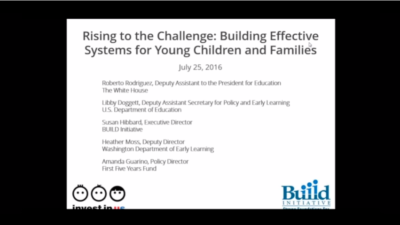 Invest in US Webinar: Rising to the Challenge: Building Effective Systems for Young Children and Families – Webinar Recording