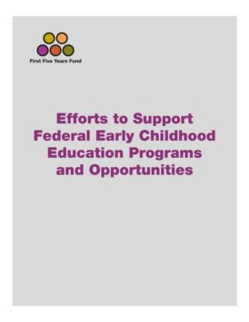 Efforts to Support Federal Early Childhood Education Programs and Opportunities