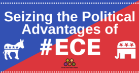 Seizing The Political Advantages Of Promoting Early Childhood Education And Child Care Policies