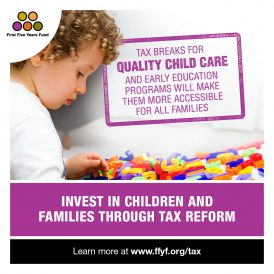 Invest in Children and Families Through Tax Breaks for Quality Child Care