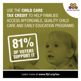 81% of Voters Support Using the Child Care Tax Credit to Help Families Access Affordable, Quality Programs